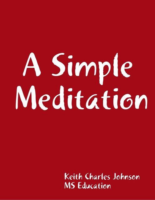 A Simple Meditation, Keith Johnson