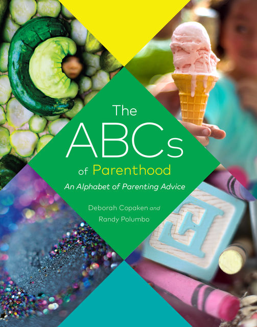 The ABCs of Parenthood, Deborah Copaken, Randy Polumbo