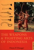 Weapons & Fighting Arts of Indonesia, Donn F. Draeger