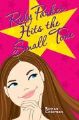 Ruby Parker Hits the Small Time, Rowan Coleman