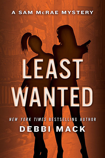 Least Wanted, Debbi Mack