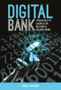 Digital Bank, Chris Skinner