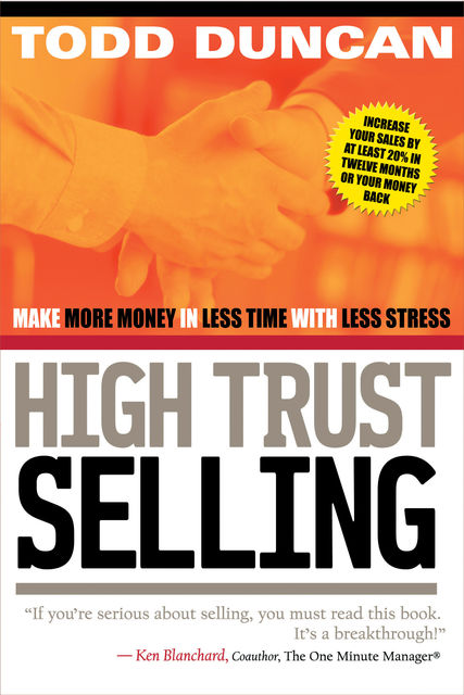 High Trust Selling, Todd Duncan