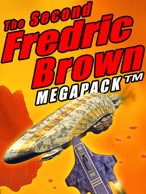 The Second Fredric Brown Megapack, Fredric Brown
