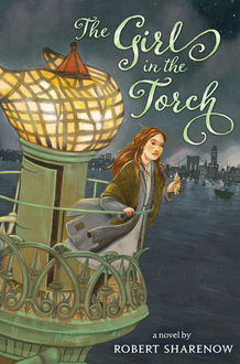 The Girl in the Torch, Robert Sharenow