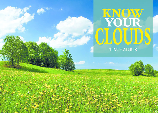 Know Your Clouds, Tim Harris