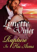 Rapture in His Arms, Lynette Vinet