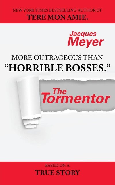 The Tormentor, Jacques Meyer