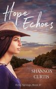 Hope Echoes, Shannon Curtis