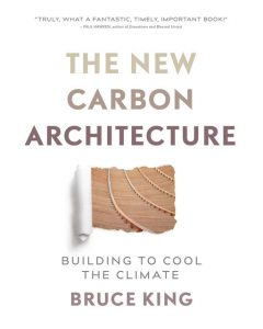The New Carbon Architecture, Bruce King