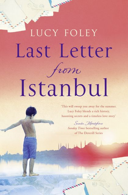 Last Letter from Istanbul, Lucy Foley