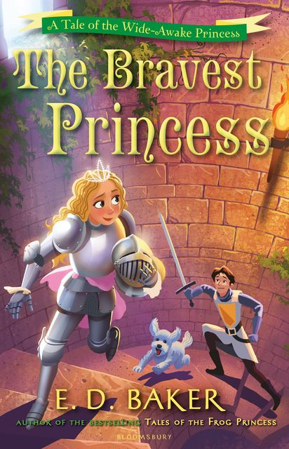 The Bravest Princess, E.D.Baker