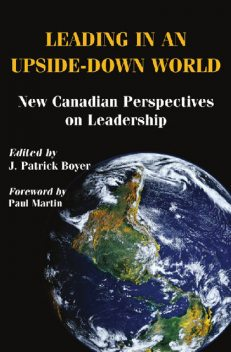 Leading in an Upside-Down World, J.Patrick Boyer