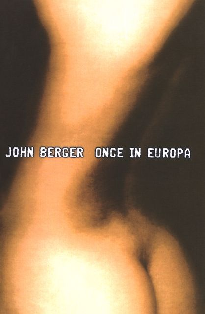 Once in Europa, John Berger