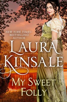 My Sweet Folly, Laura Kinsale