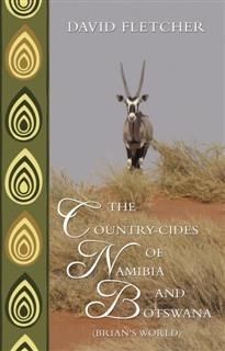 Country-cides of Namibia and Botswana, David Fletcher
