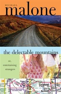Delectable Mountains, Michael Malone