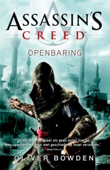 Assassini's creed openbaring, Oliver Bowden