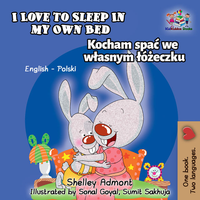 I Love to Sleep in My Own Bed, KidKiddos Books, Shelley Admont