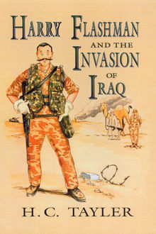Harry Flashman And The Invasion Of Iraq, H.C. Tayler