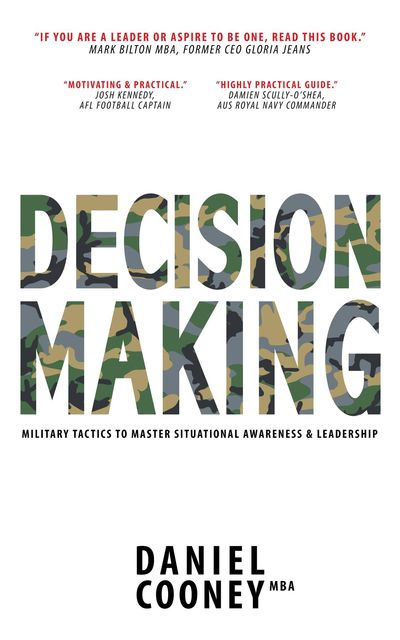 DECISION MAKING, Daniel Cooney MBA