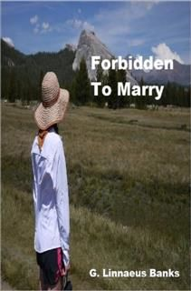 Forbidden to Marry, Banks