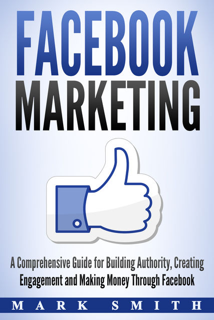 Facebook Marketing, Mark Smith