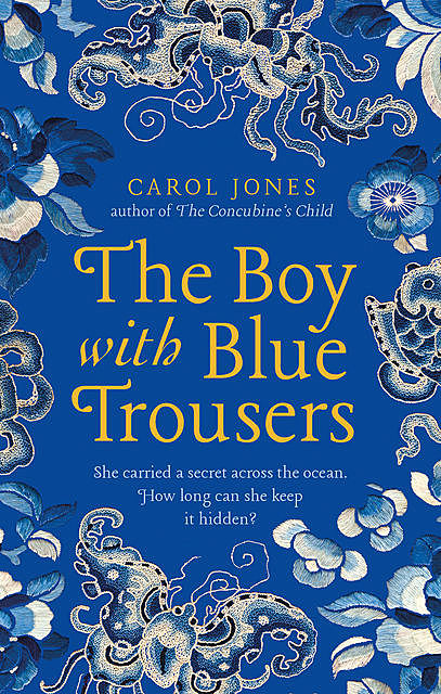 The Boy with Blue Trousers, Carol Jones