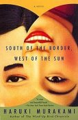 South of the Border, West of the Sun, Haruki Murakami