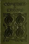Comedies and Errors, Henry Harland