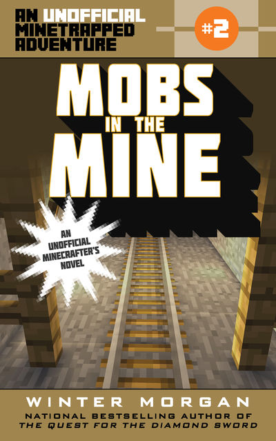 Mobs in the Mine, Winter Morgan