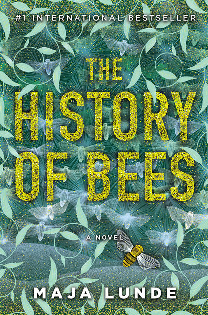 The History of Bees, Maja Lunde