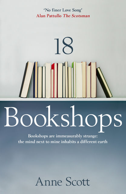 18 Bookshops, Anne Scott