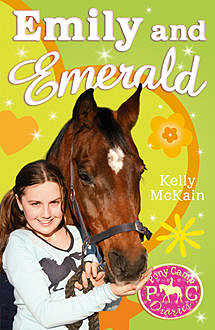 Emily and Emerald, Kelly McKain