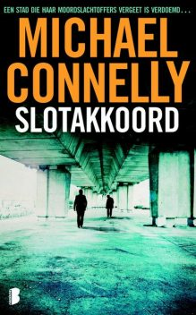 Slotakkoord, Michael Connelly