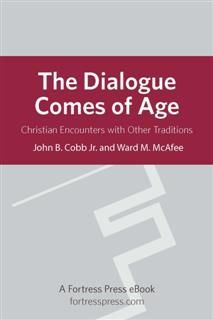 Dialogue Comes of Age, John B. Cobb Jr.