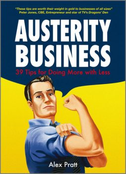 Austerity Business, Alex Pratt