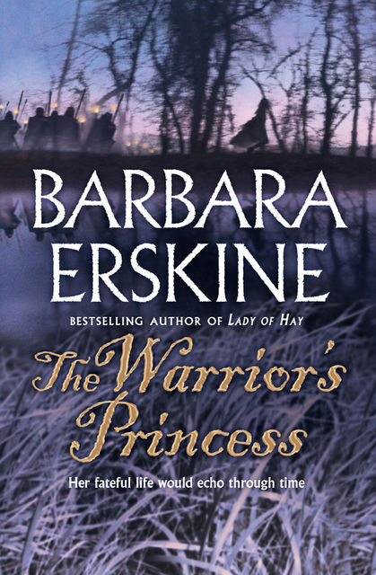 The Warrior's Princess, Barbara Erskine
