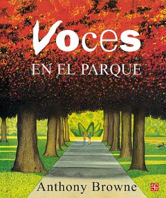 Voces en el parque, Anthony Browne, Carmen Esteva