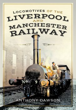 Locomotives of the Liverpool and Manchester Railway, Anthony Dawson