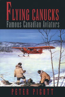 Flying Canucks, Peter Pigott