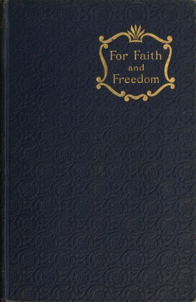 For Faith and Freedom, Walter Besant