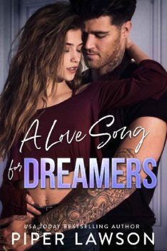 A Love Song for Dreamers (Rivals Book 3), Piper Lawson