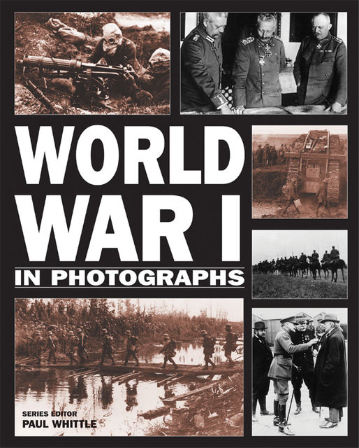 World War I in Photographs, Andrew Webb