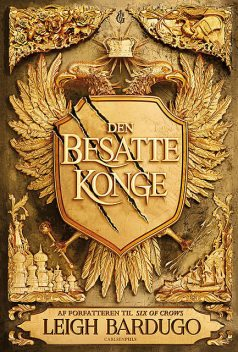 King of Scars (1) – Den besatte konge, Leigh Bardugo