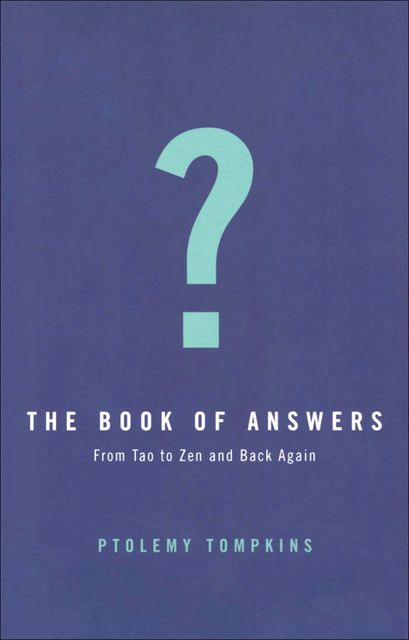 The Book of Answers, Ptolemy Tompkins