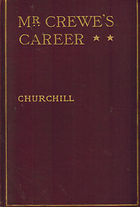 Mr. Crewe's Career — Complete, Winston Churchill