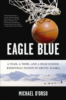 Eagle Blue, Michael D'Orso