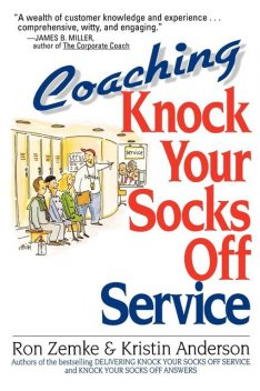 Coaching Knock Your Socks Off Service, Kristin ANDERSON, Ron Zemke