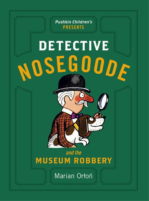 Detective Nosegoode and the Museum Robbery, Marian Orłoń
